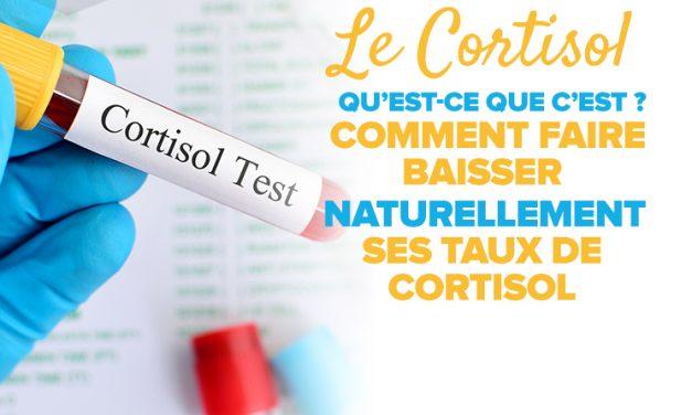 Comment faire baisser le cortisol : quels sont les risques d'un taux élevé du cortisol ?